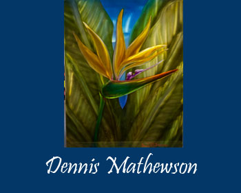 Dennis Mathewson Art at Ocean Blue Galleries
